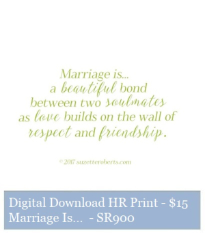 Suzetteroberts - suzette's print shop - marriage is - SR900