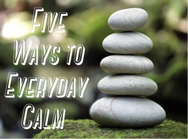 Suzetteroberts - 5 ways to calm - march 2018 (iv)