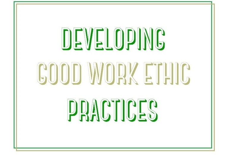 Suzetteroberts - classroom connections - 03 2019 - developing good work ethic practices