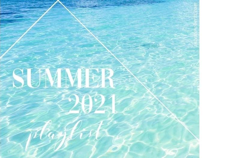 Suzetteroberts - home - 07 2021 - suzette's summer 2021 playlist